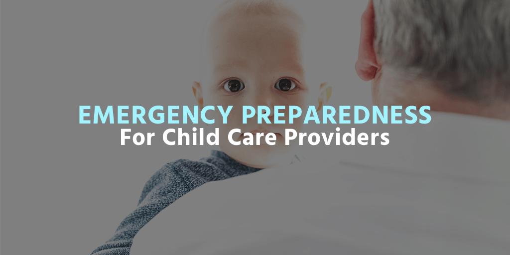 Emergency Preparedness For Child Care Providers 2