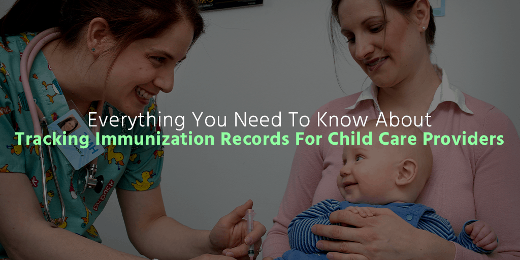 Everything You Need To Know About Tracking Immunization